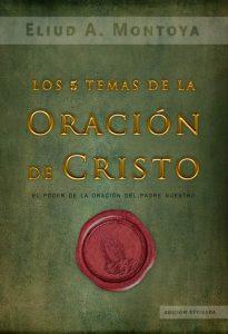 Los-5-temas-de-la-oracion-de-Cristo,-Montoya